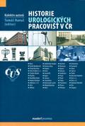 Historie urologických pracovišť v ČR