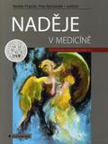 MUDr. Tomáš Hanuš je autorem kapitoly v publikaci Naděje v medicíně